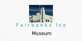 Fairbanks Ice Museum
