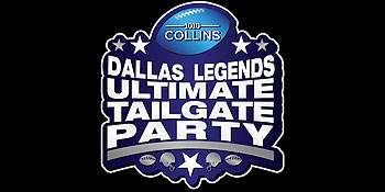 Dallas Legends Ultimate Tailgate Party