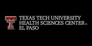 Texas Tech University Health Sciences Center El Paso Campus