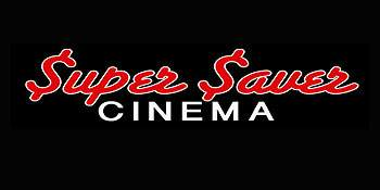Super Saver Cinema