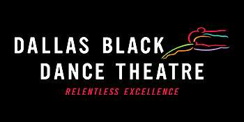 Dallas Black Dance Theatre | Relentless Excellence