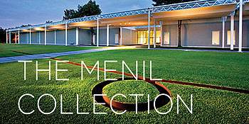 The Menil Collection | Art Museum
