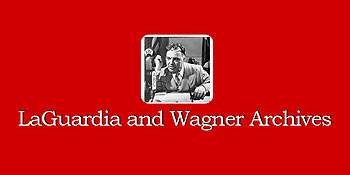 LaGuardia and Wagner Archives