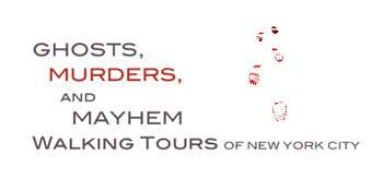 Ghosts, Murders and Mayhem Walking Tours