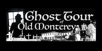 Ghost Tour of Old Monterey