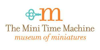 Mini-Time Machine, A Museum of Miniatures