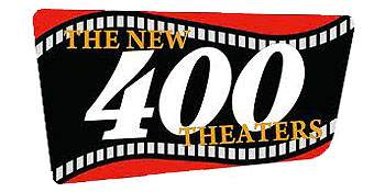 New 400 Theaters