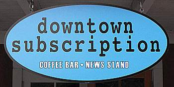 Downtown Subscription