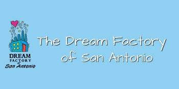 Dream Factory of San Antonio