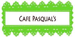 Cafe Pasqual's