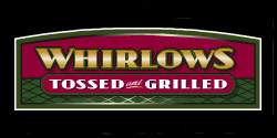 Whirlows Tossed and Grilled
