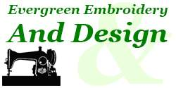 Evergreen Embroidery & Design