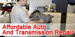 Affordable Auto And Transmission Repair