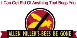 Allen Miller's Bees Be Gone