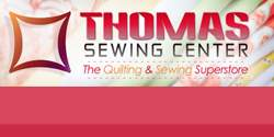 Thomas Sewing Center & Quilting Fabric