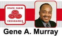 State Farm Insurance Gene A. Murray