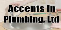 Accents In Plumbing, Ltd.