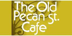 The Old Pecan Street Cafe