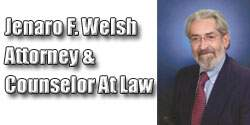 Jenaro F. Welsh, Attorney & Counselor At Law