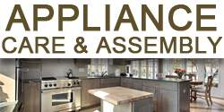 Appliance Care & Assembly