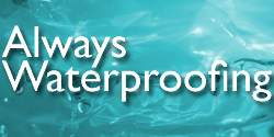 Always Waterproofing