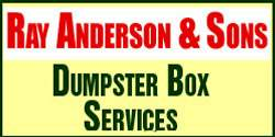 Ray Anderson & Sons Dumpster Box Service