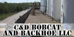 C&D Bobcat and Backhoe LLC