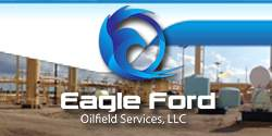 Eagle Ford Oilfield Services, LLC