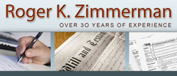 Roger K. Zimmerman-Income Tax Preparation