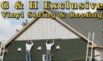 G & H Exclusive Vinyl Siding & Roofing