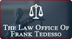 The Law Office Of Frank Tedesso And Associates