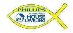 Phillips Affordable House Leveling LLC