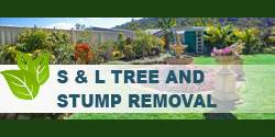 S & L Tree And Stump Removal