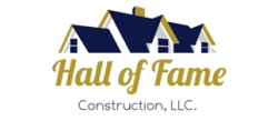 Hall Of Fame Construction, LLC.