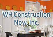 WH Construction Now, Inc.