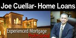 Joe Cuellar- Home Loans