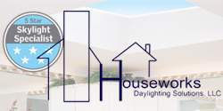 Houseworks Daylighting Solutions, LLC