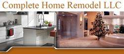 Complete Home Remodel LLC