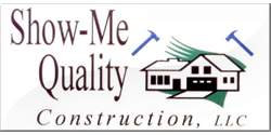 Show-Me Quality Construction LLC