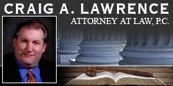 Craig A. Lawrence, Attorney at Law, P.C.