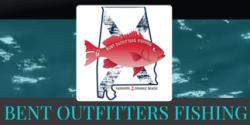 Bent Outfitters Fishing