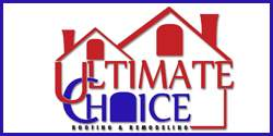 Ultimate Choice Roofing & Remodeling