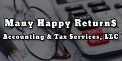Many Happy Return$ Accounting & Tax Services, LLC